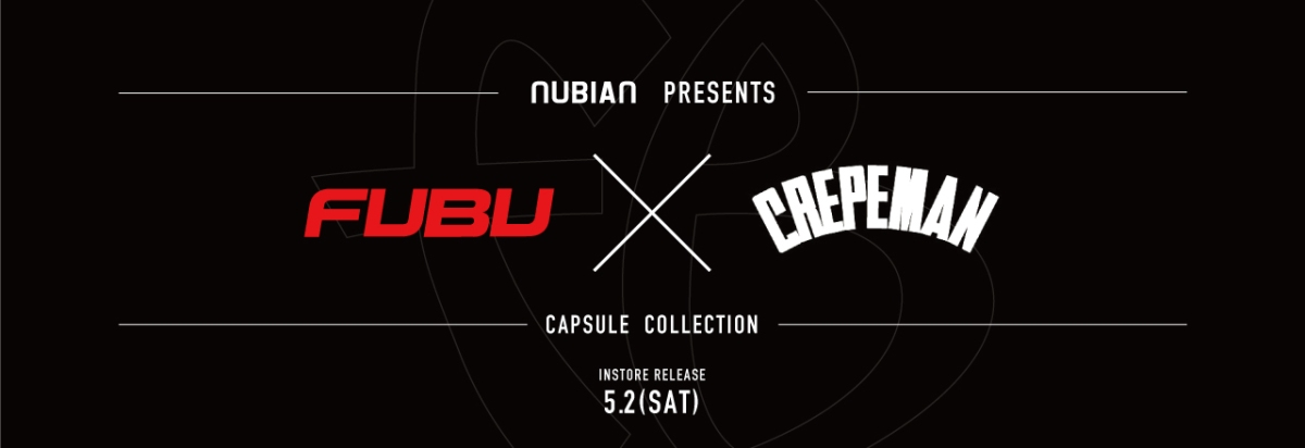 Check out FUBU International* recent collaboration w/ Crepeman - @sway_official available at @nubian_tokyo via @TheSharkDaymond cc: @fubumanila