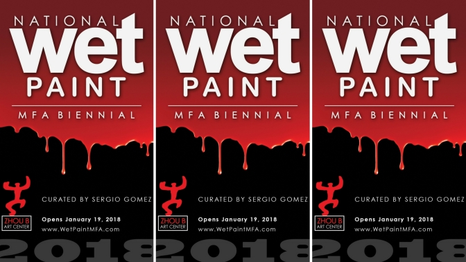 Call For Submissions!!! National Wet Paint #MFA #Biennial Curated by @SergioGomezArt to be held @ZhoubArtCenter #USA #NoCriticsJustArtists
