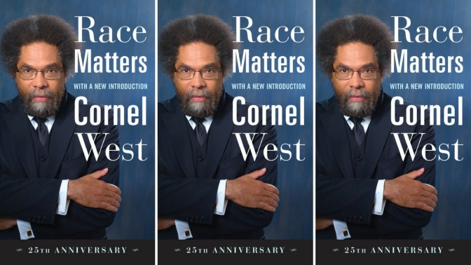 NCJA 2018 Book of the Month [January]: #RaceMatters by #American #Author / #Scholar , Dr. @CornelWest #NoCriticsJustArtists
